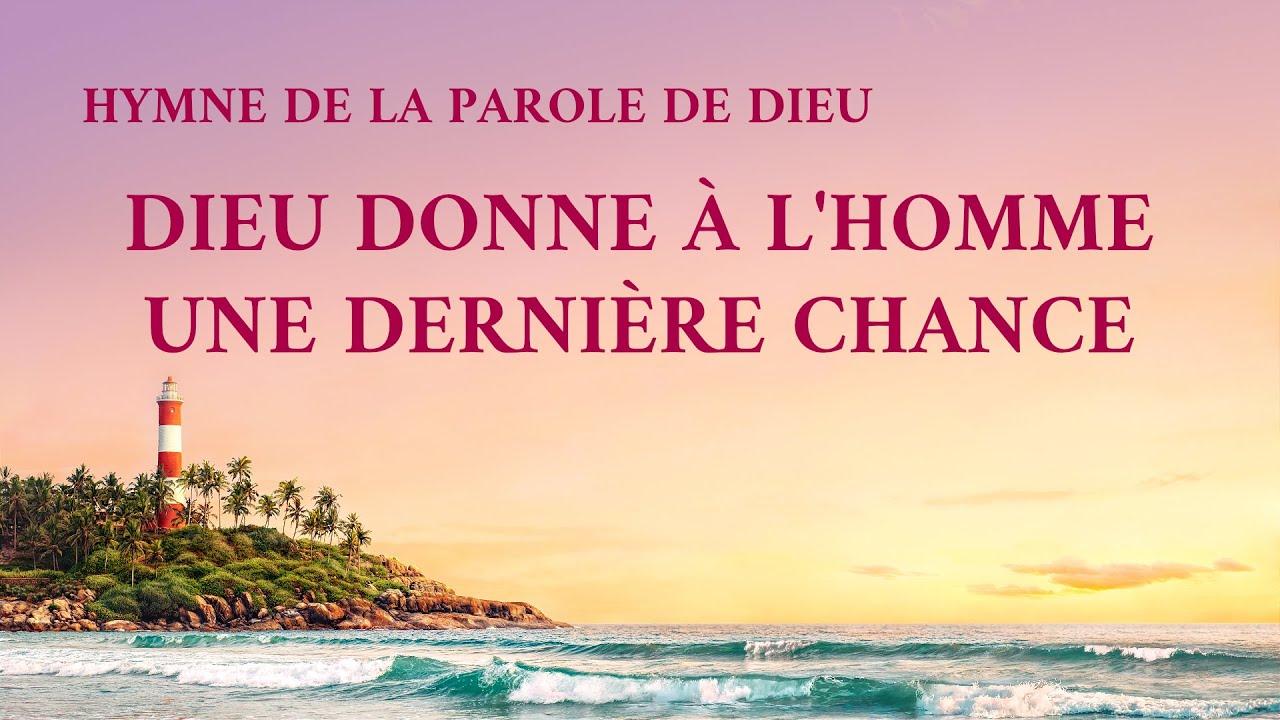 Musique chrétienne en français « Dieu donne à l'homme une dernière chance »