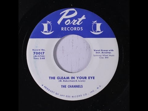 The Channels - The Gleam In Your Eye (1956 Doo Wop Gold) HD.
