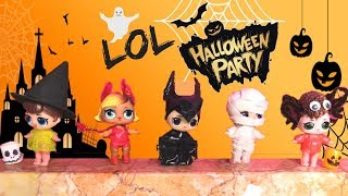 LA FESTA HALLOWEEN DELLE LOL *custom Halloween lol surprise*