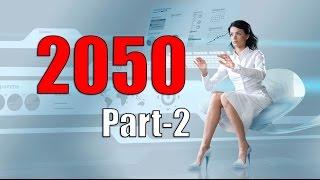 2050 (The Future) Part-2
