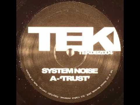 System Noise - Trust