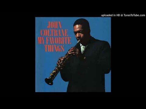 John Coltrane - My Favorite Things - 01.- My Favorite Things