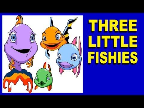 THREE LITTLE FISHIES - nursery rhymes
