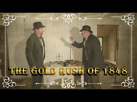 Gold Rush of 1848 with John Sutter and James Marshall