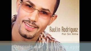Raulin Rodriguez Ya Te Vas Amor