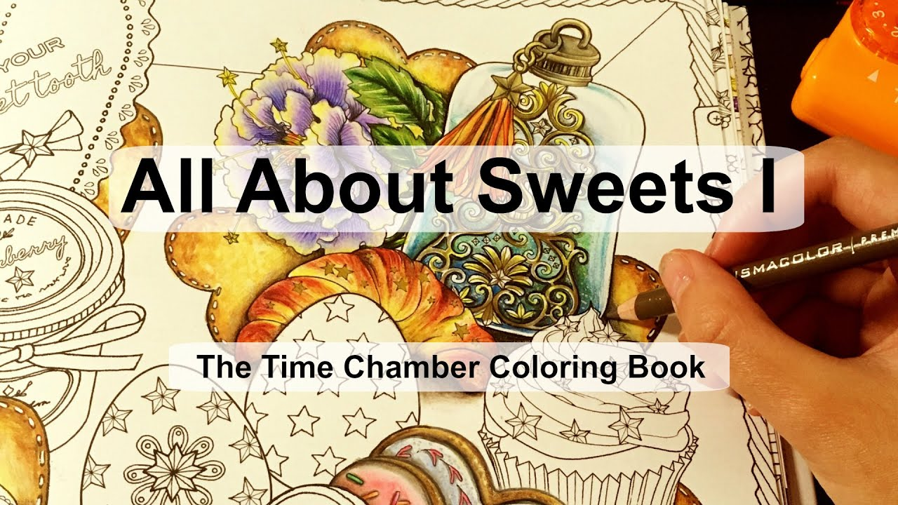 All about sweets I | Adult Coloring Book: The Time Chamber by ...