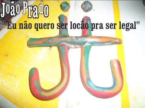 Eu não quero ser locão pra ser legal - João Prado - Campinas - SP - Brazil