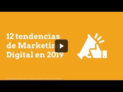 12 tendencias de Marketing Digital en 2019