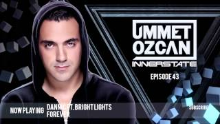 Ummet Ozcan Presents Innerstate EP 43