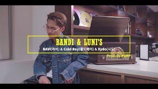 라비(RAVI), Cold Bay(콜드베이), Xydo(시도) - BANDI & LUNI'S (Prod. PUFF) Live Clip