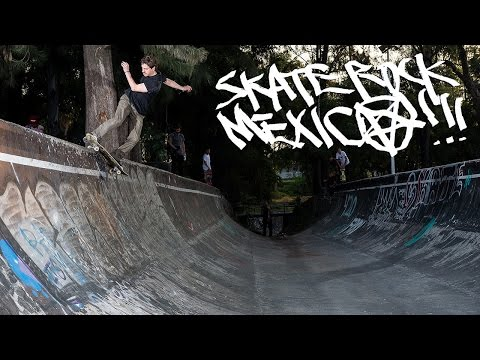 Skate Rock: Mexico Part 3