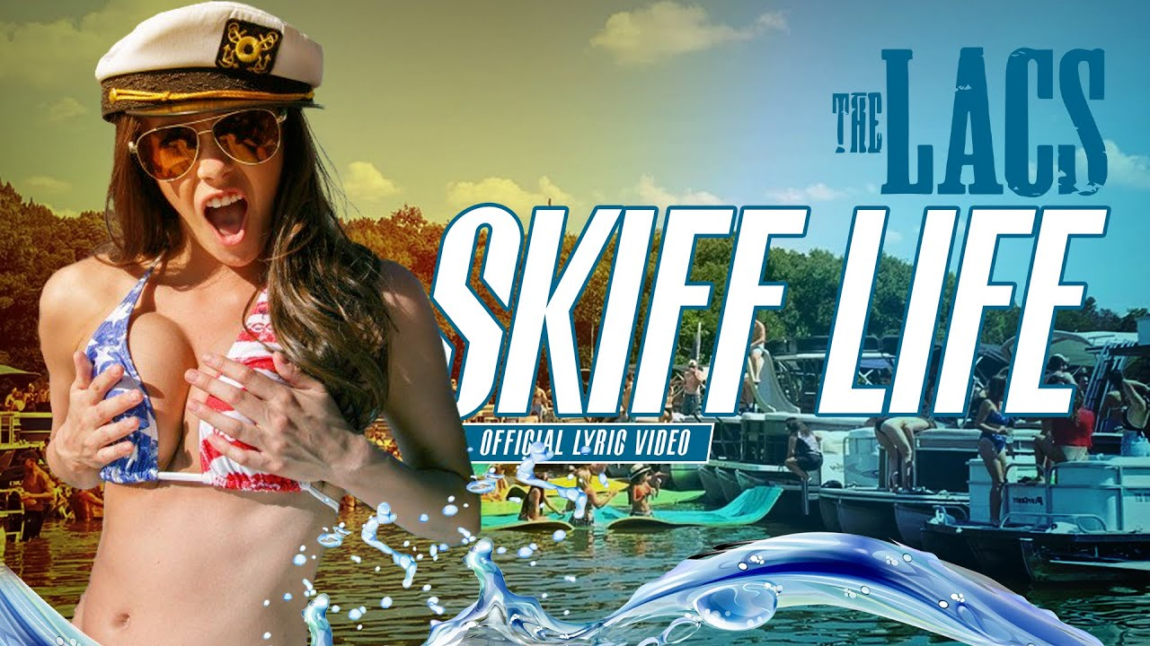 The Lacs - Skiff Life (Official Lyric Video)