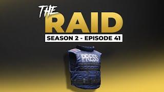 Raid Episode #41 - Season 2 - Escape from Tarkov