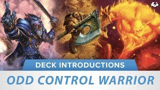 Odd Control Warrior | Hearthstone Deck Introduction | [Witchwood]