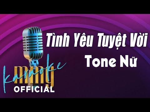 Tình Yêu Tuyệt Vời (Karaoke Tone Nữ) | Hát với MMG Band