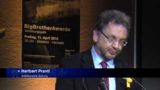 BigBrotherAwards 2014 Teil 13/13: Positivpreis für Snowden, Laudator: Heribert Prantl BBA14
