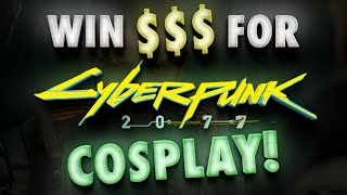 Official Cyberpunk 2077 Cosplay Contest Announced! Win Money & Cool Stuff from CDPR!