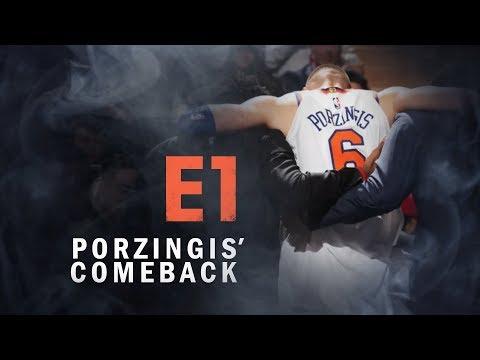 Porzingis' Comeback - Episode 1