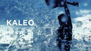 KALEO - I Want More [OFFICIAL AUDIO]
