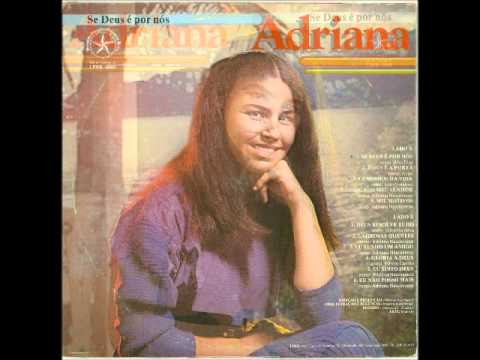 Adriana - 1985 - Se Deus é por nós - 1985.wmv