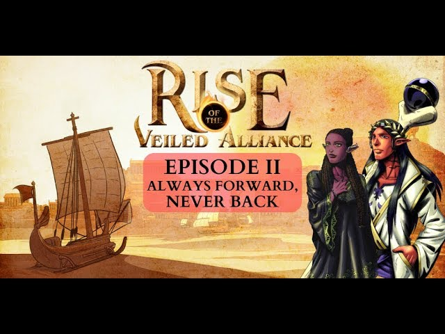 (Dark Sun D&D5e) Rise of the Veiled Alliance, EP2: Always Forward, Never Back