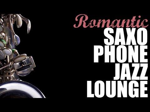 Romantic Sax Lounge - Cool & Laid Back