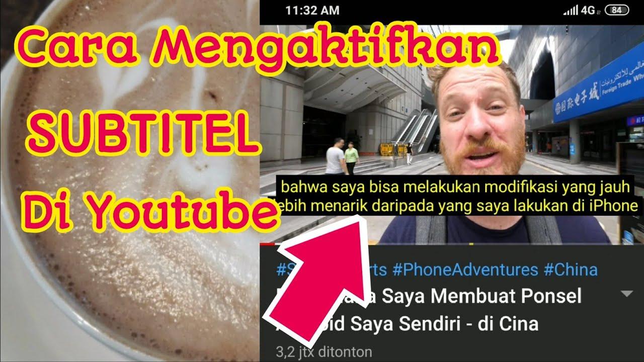 Download Cara Mengaktifkan Terjemahan / SUBTITEL Di youtube - istin ok