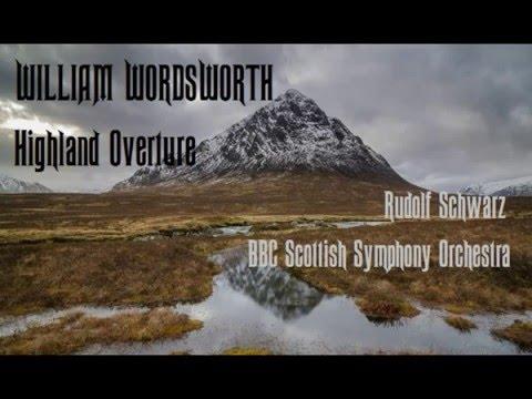 William Wordsworth Highland Overture [Schwarz-BBC SSO]
