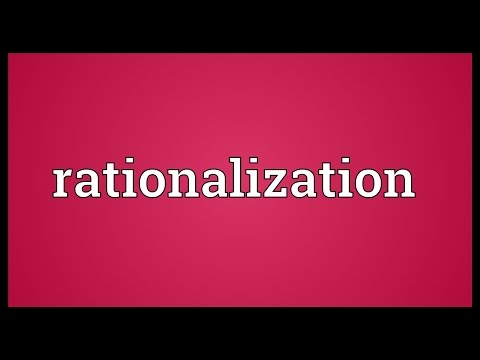 Rationalization Meaning