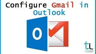 configure gmail in outlook 2013 | POP3 & IMAP