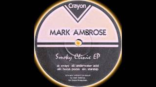 Mark Ambrose .. Starship
