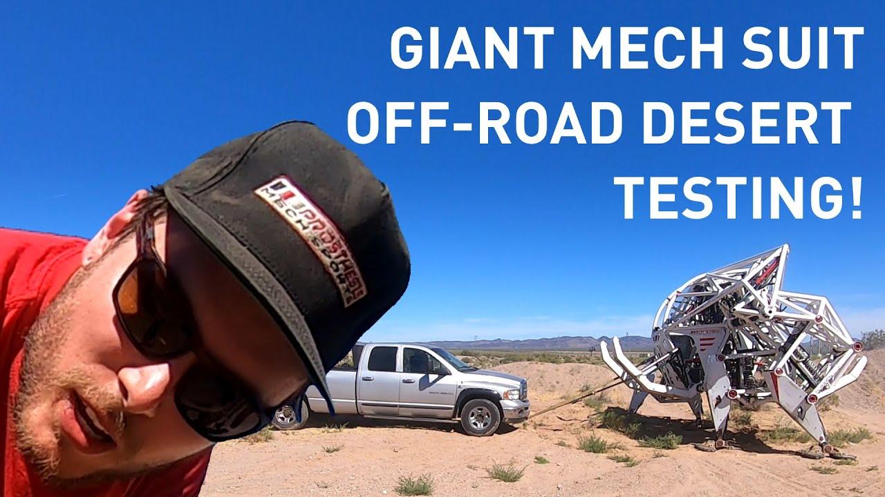 Giant Mech Suit Off-Road Desert Testing!