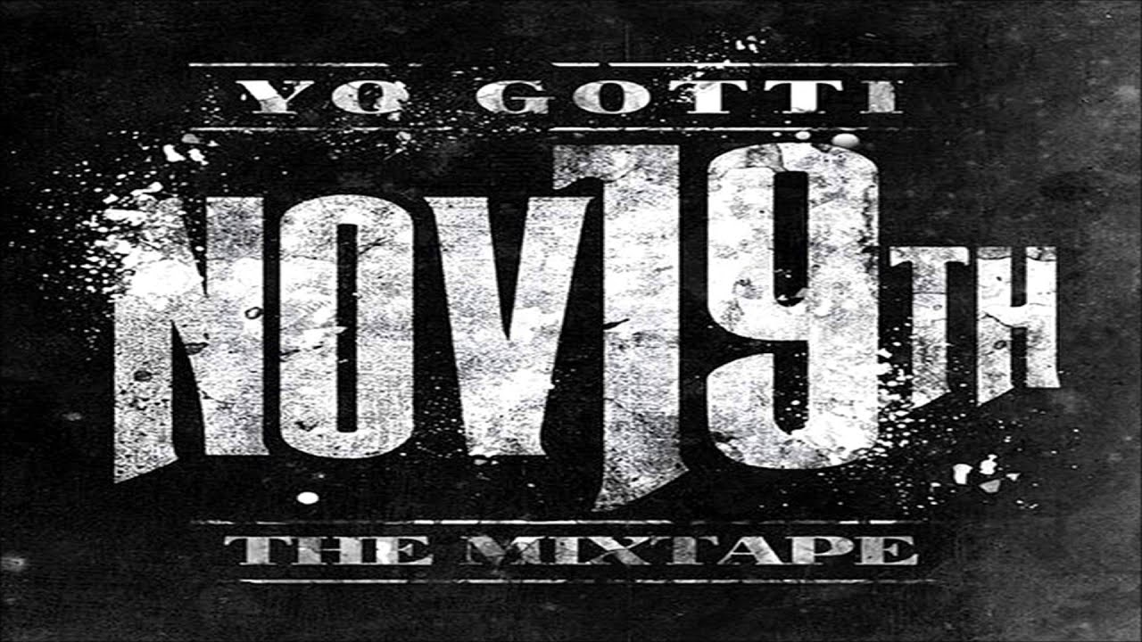 yo gotti nov19th mixtape