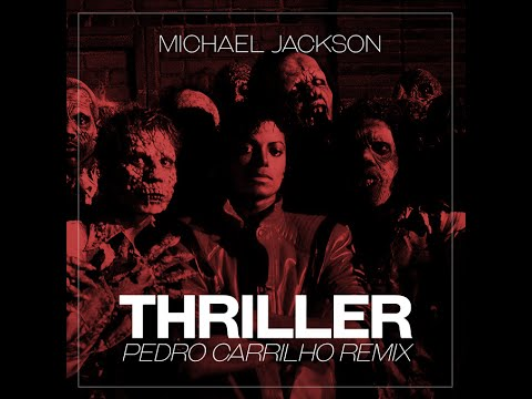 Michael Jackson - Thriller (Pedro Carrilho remix) [FREE DOWNLOAD]