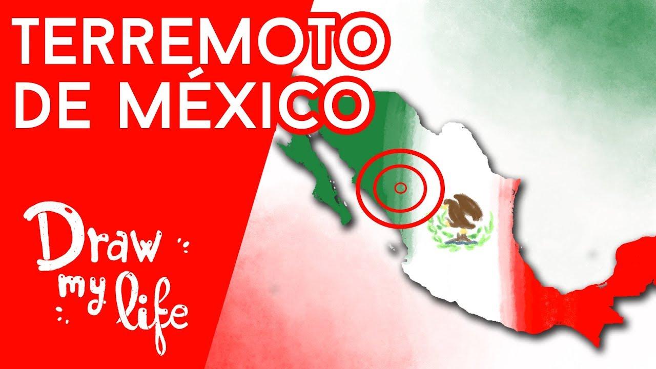 QUÉ HACER EN UN TERREMOTO   #FuerzaMéxico - Draw My Life