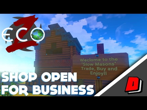 ECO Gameplay  THE SLOW MASONS!!  Shop Open For Business