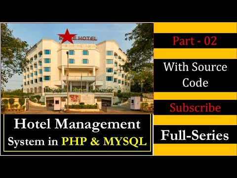 Hotel Management System Project In PHP And MYSQL In Hindi (Part-02)