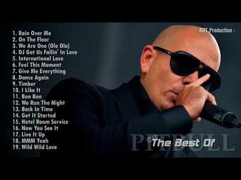 The Best Songs of Pitbull 2018 full playlist