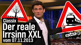 Der reale Irrsinn XXL vom 07.11.2013