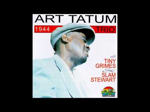 Art Tatum Trio - 1944 [Giants of Jazz] (Full Album)