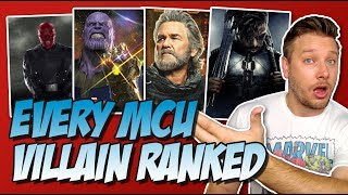 Every MCU Villain Ranked