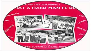 Prince Buster & Baba Brooks-Sad Song (What A Hard Man Fe Dead 1967) Prince Buster