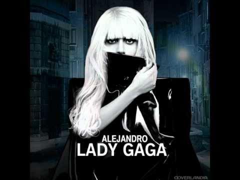 Lady Gaga - Alejandro (OFFICIAL REMIX)