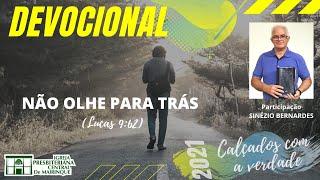 Devocional | NÃO OLHE PARA TRÁS | 09/09/2021