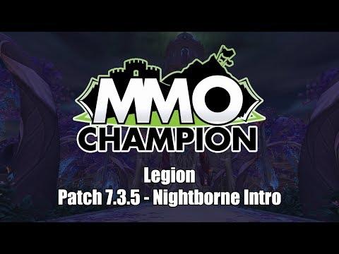 Patch 7.3.5 - Nightborne Intro Cinematic