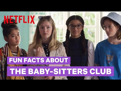 13 Facts You Didn't Know about The Baby-Sitters Club   Netflix Futures