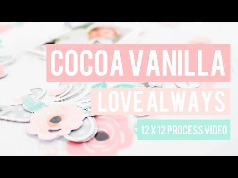 HELLO GORGEOUS - COCOA VANILLA - LOVE ALWAYS - 12x12 LAYOUT