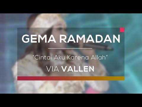 Via Vallen - Cintai Aku Karena Allah (Gema Ramadan)