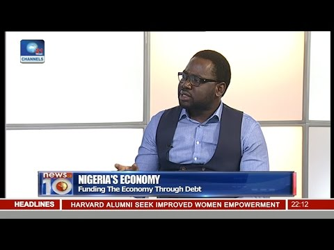 Nigeria's Economy: Funding The Economy Through Debt