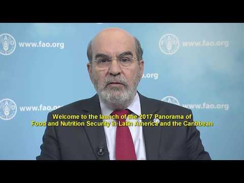 DG Graziano Da Silva sobre el Panorama de Seguridad Alimentaria y Nutricional en ALC 2017